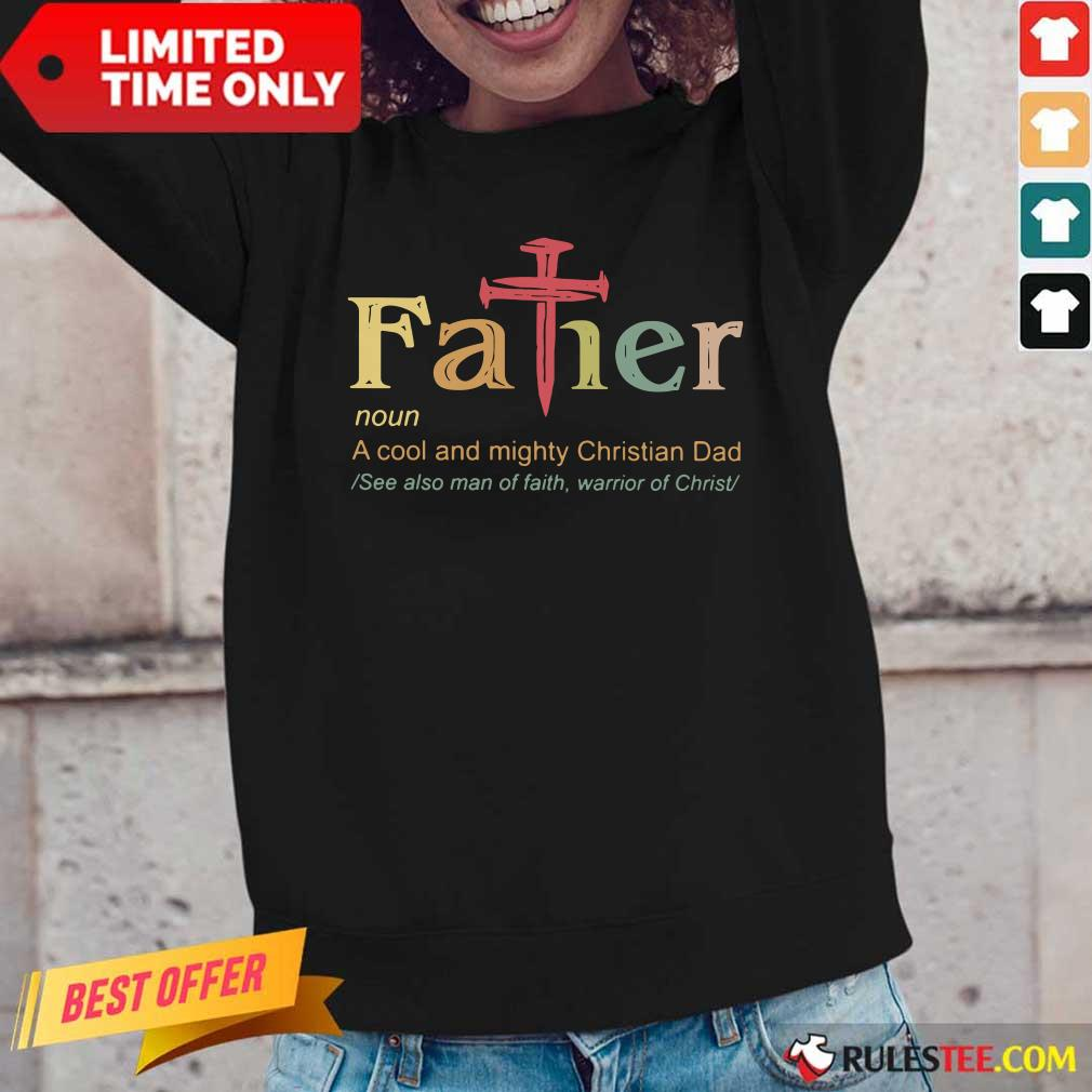 Father Noun A Cool And Mighty Christian Dad Long-Sleeved