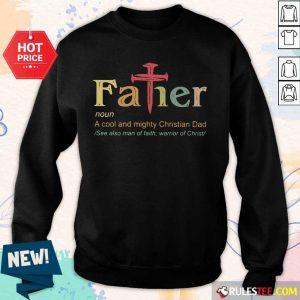 Father Noun A Cool And Mighty Christian Dad Sweater