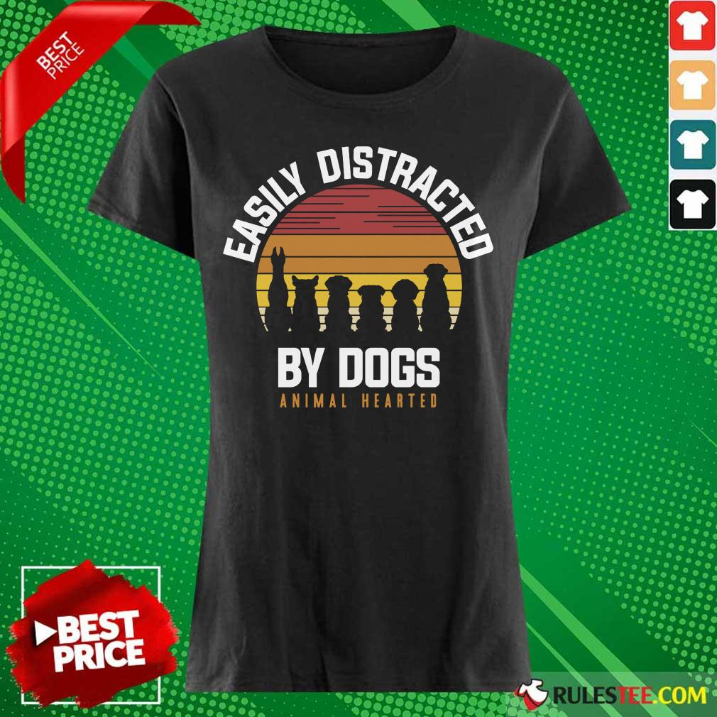 Hot Easily Distracted By Dogs Animal Hearted Vintage Ladies Tee