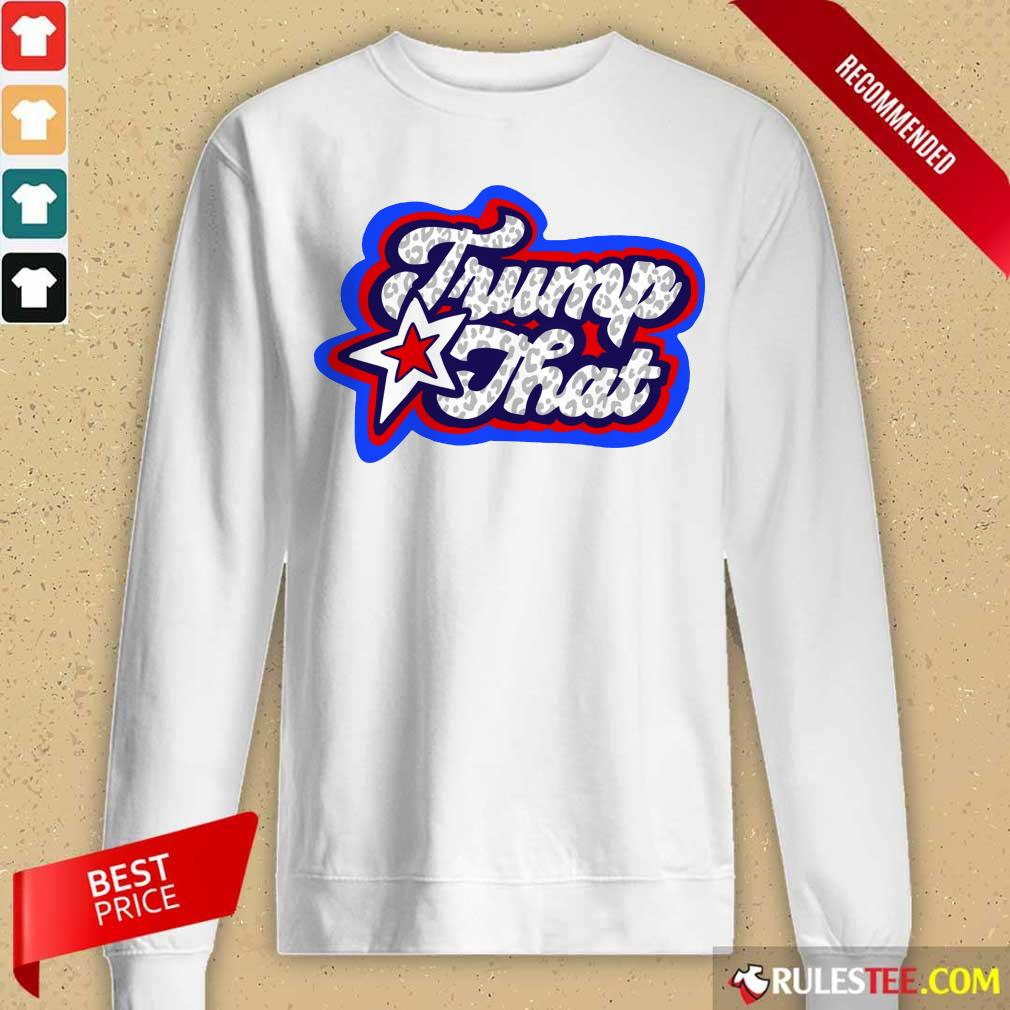 Hot Trump That 2021 Long-Sleeved