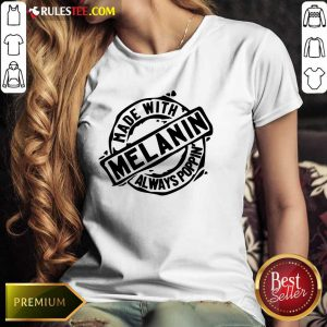 Made With Melanin Always Poppin' Ladies Tee