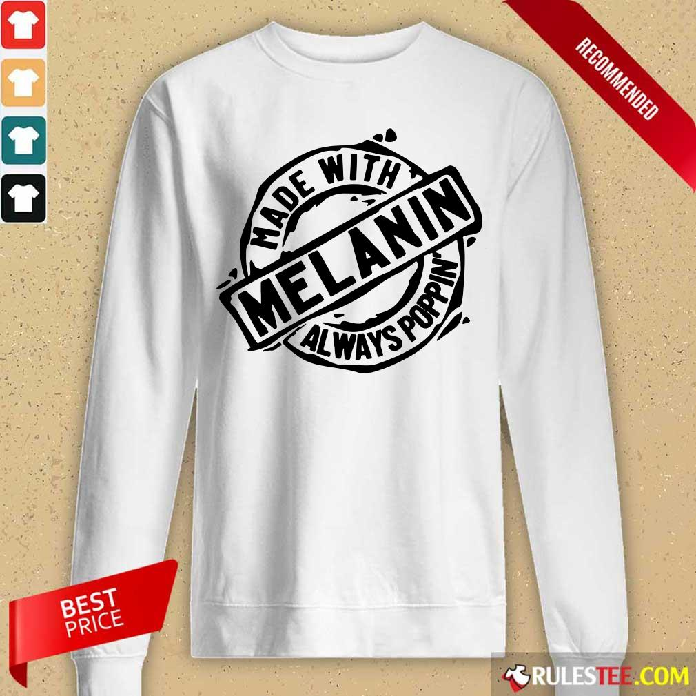 Made With Melanin Always Poppin' Long-Sleeved