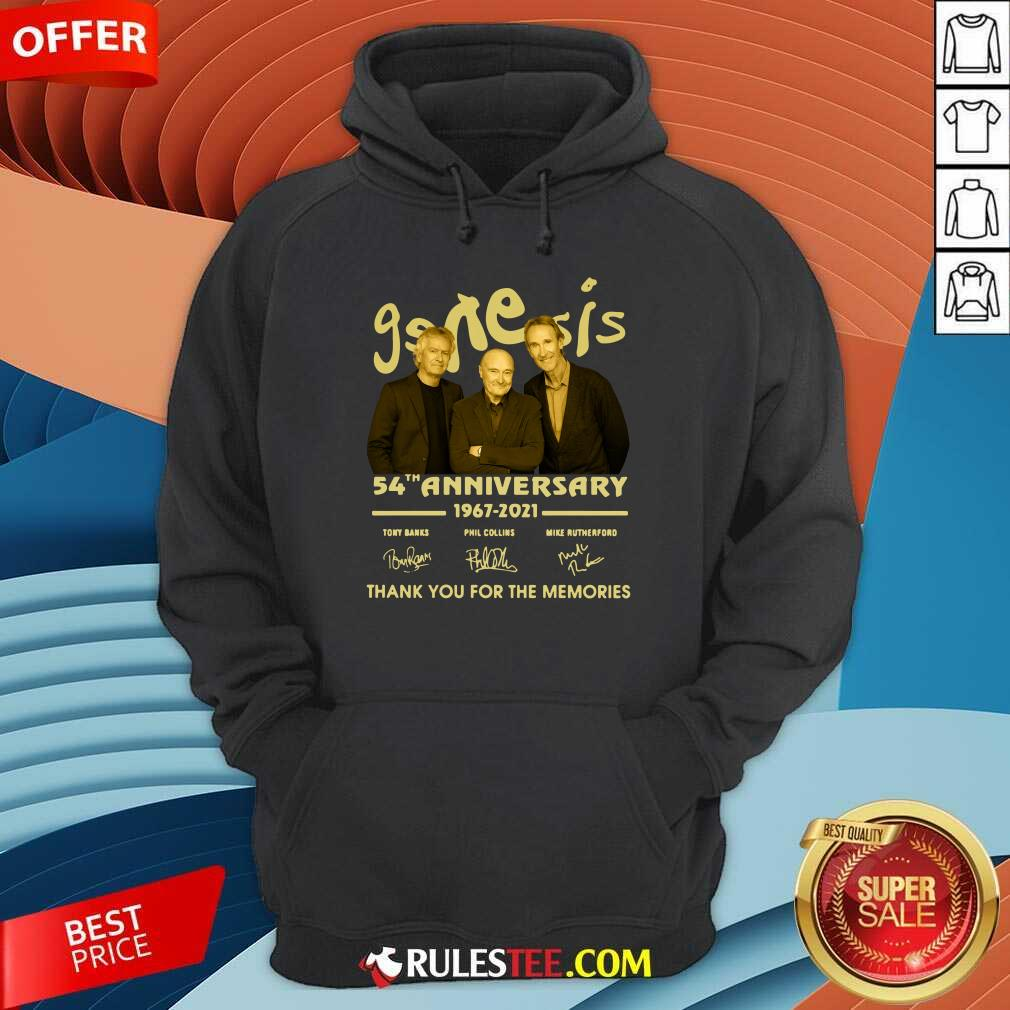 The Genesis 54th Anniversary 1967-2021 Thank You For The Memories Signature Hoodie