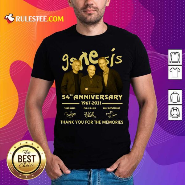 The Genesis 54th Anniversary 1967-2021 Thank You For The Memories Signature Shirt