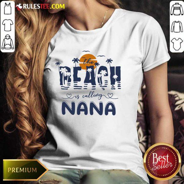 Top The Beach Is Calling Nana James Tyler Ben Norah Ladies Tee