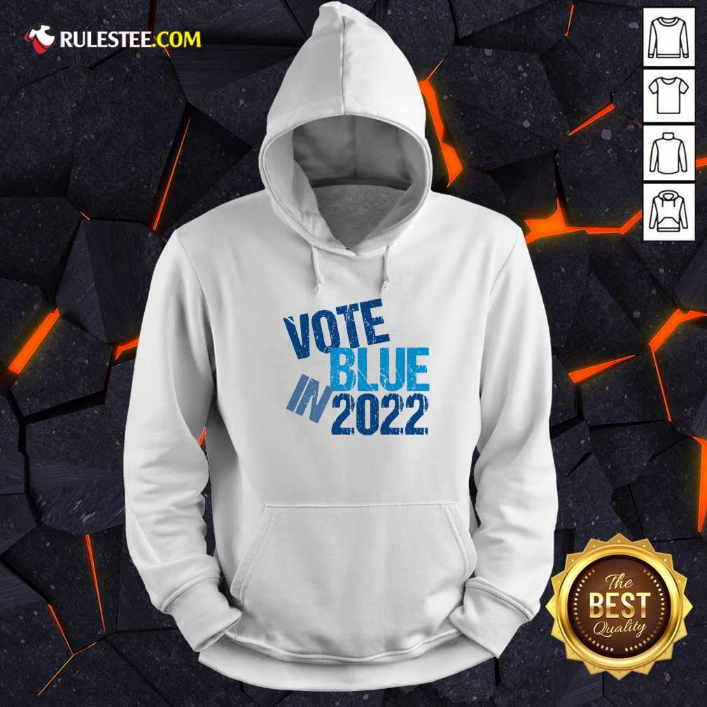 Top Vote Blue In 2022 Hoodie