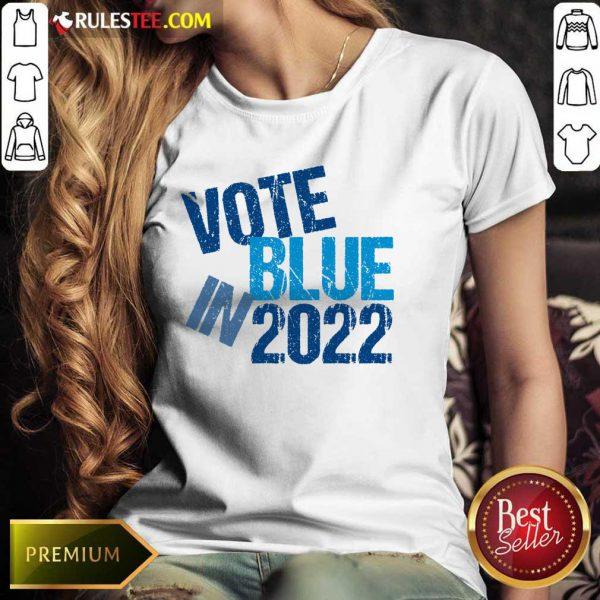Top Vote Blue In 2022 Ladies Tee