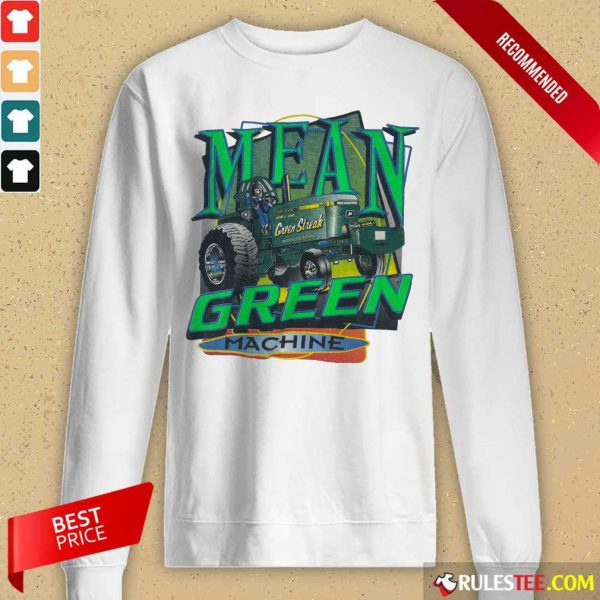 Tractors Mean Green Machine Long-Sleeved