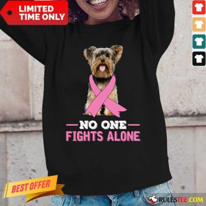 Yorkshire Terrier No One Fights Alone Breast Cancer Awareness Long-Sleeved